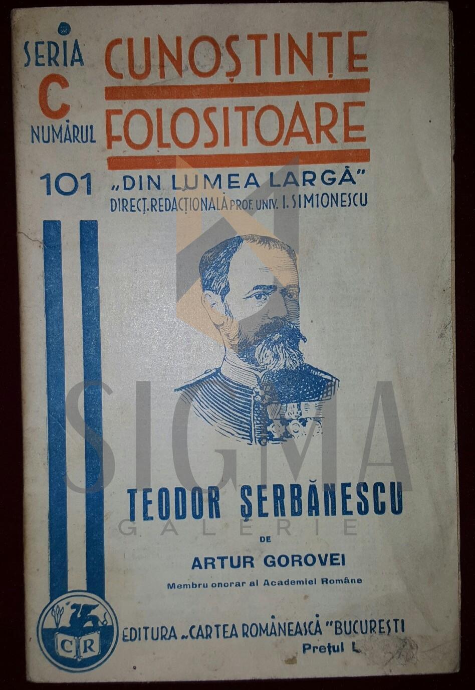 "GOROVEI ARTUR ""TEODOR SERBANESCU"""