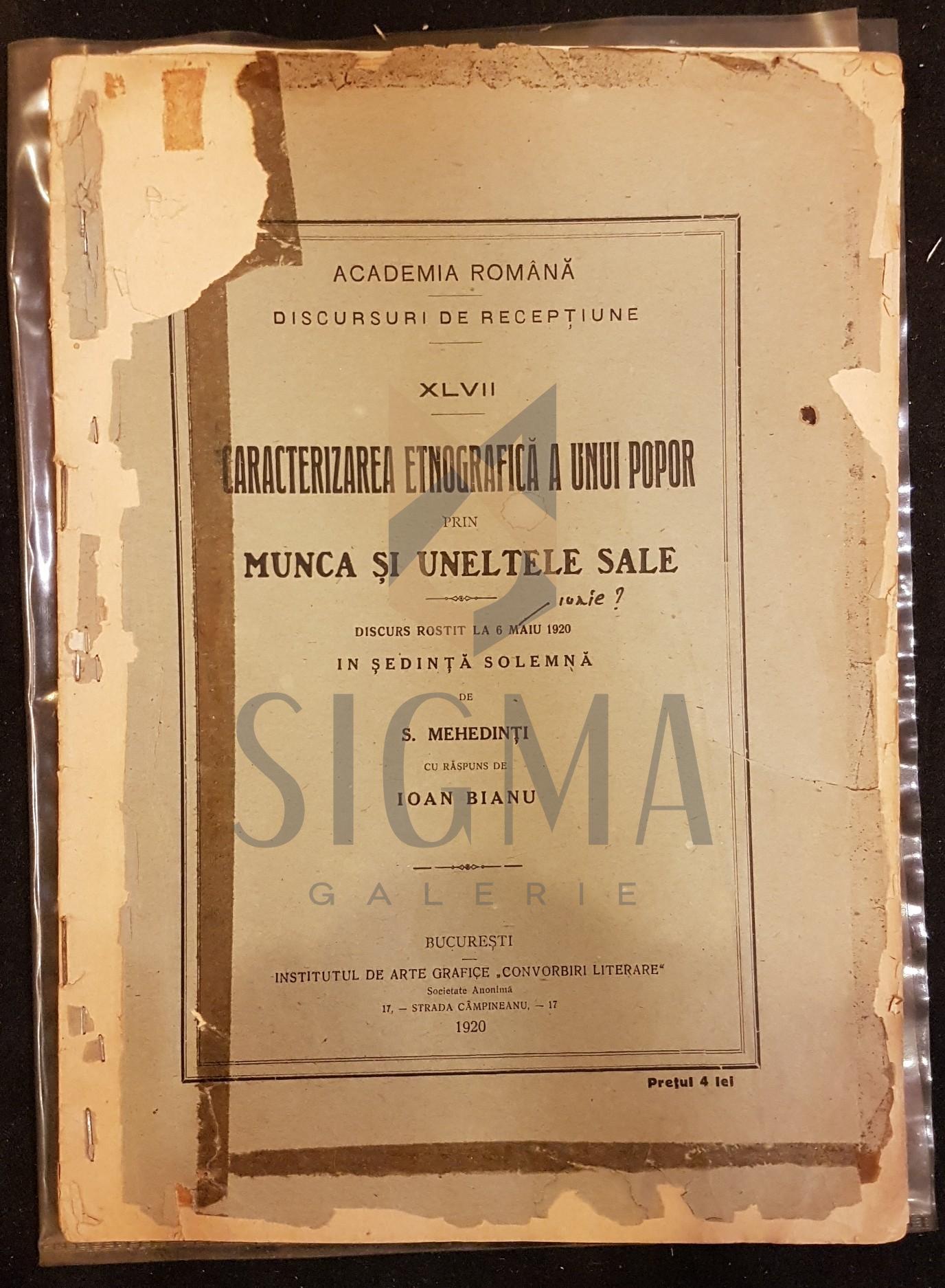 MEHEDINTI SIMION (Pofesor), CARACTERIZAREA ETNOGRAFICA A UNUI POPOR (PRIN MUNCA SI UNELTELE SALE), 1920, Bucuresti