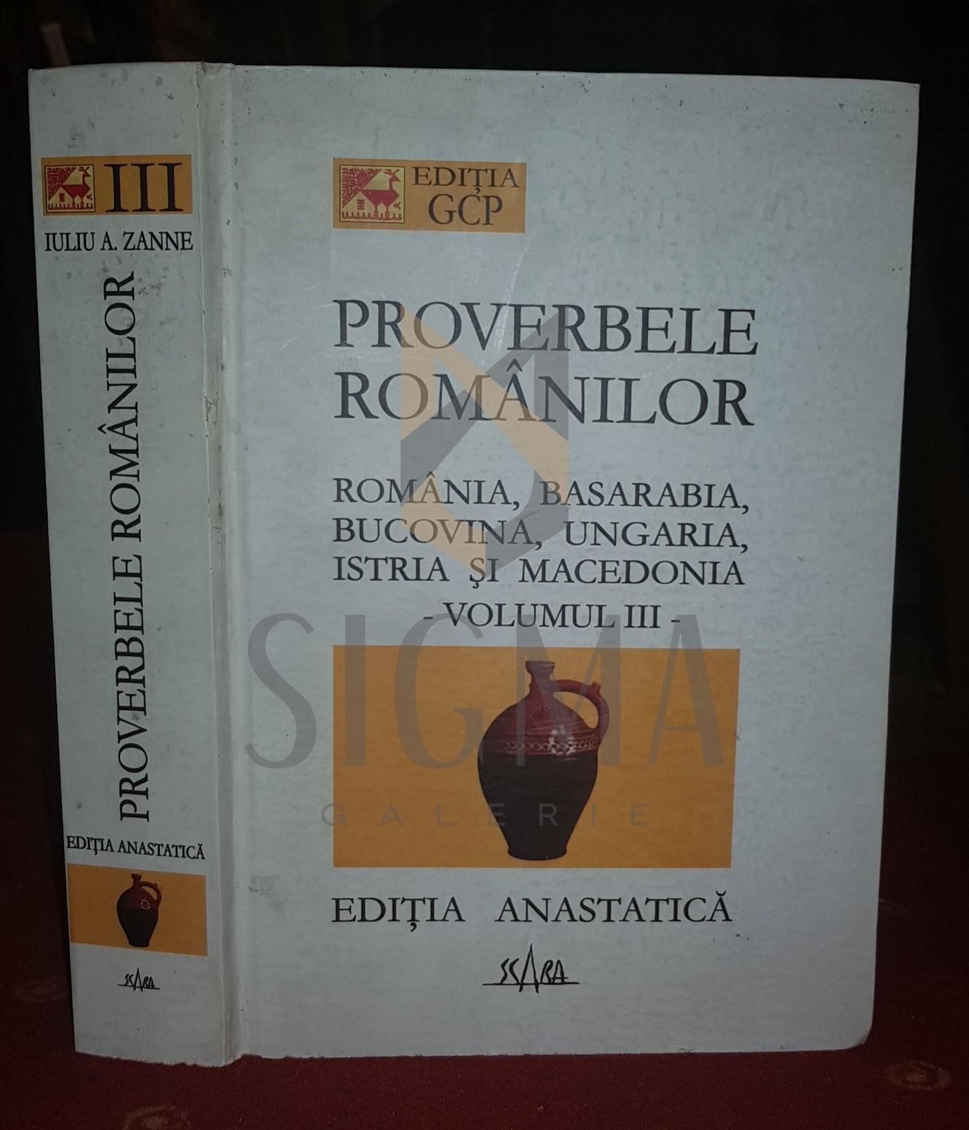 IULIU A. ZANNE ( EDITIE INGRIJITA DE MUGUR VASILIU )