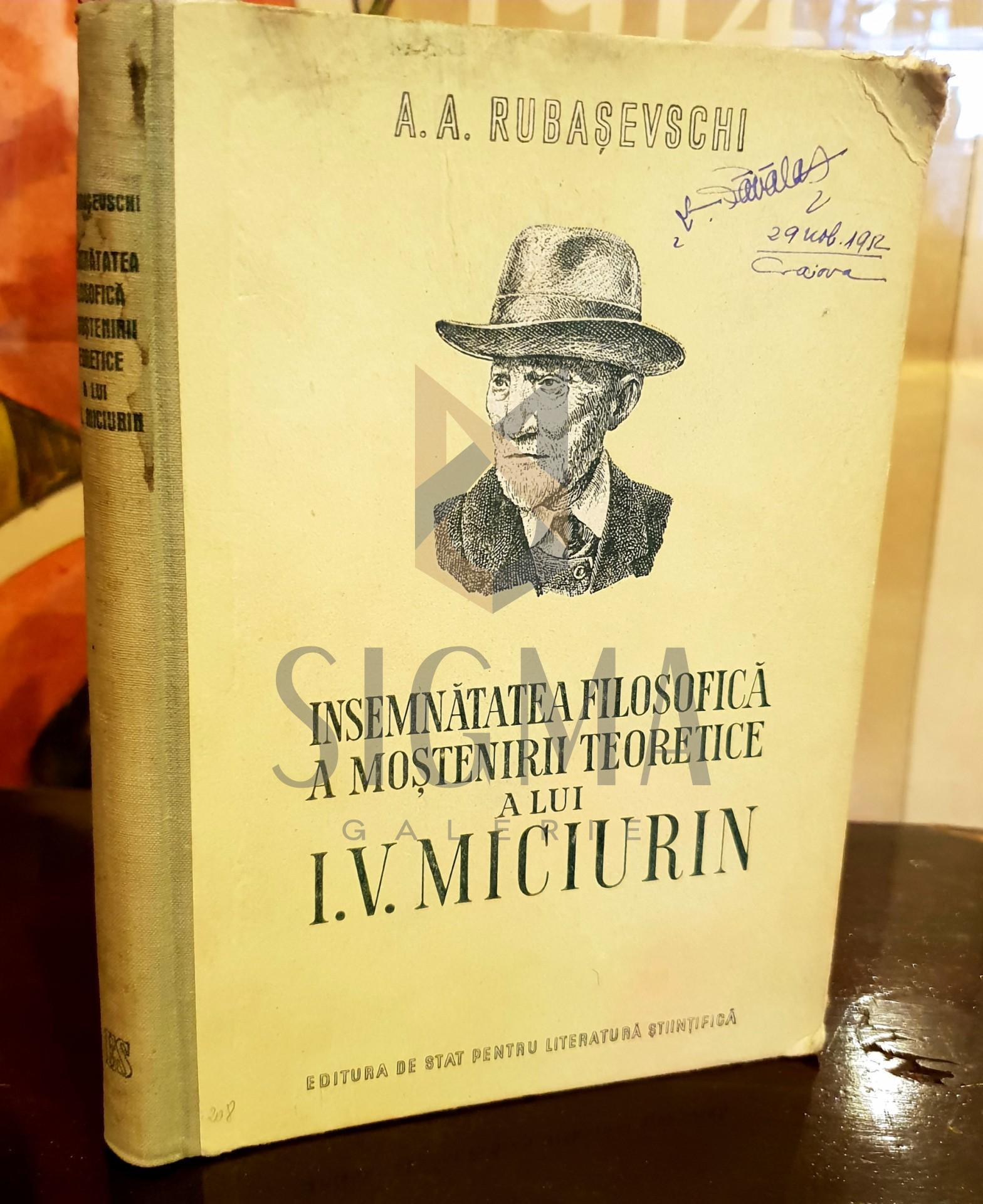 INSEMNATATEA FILOSOFICA A MOSTENIRII A LUI I. V. MICIURIN