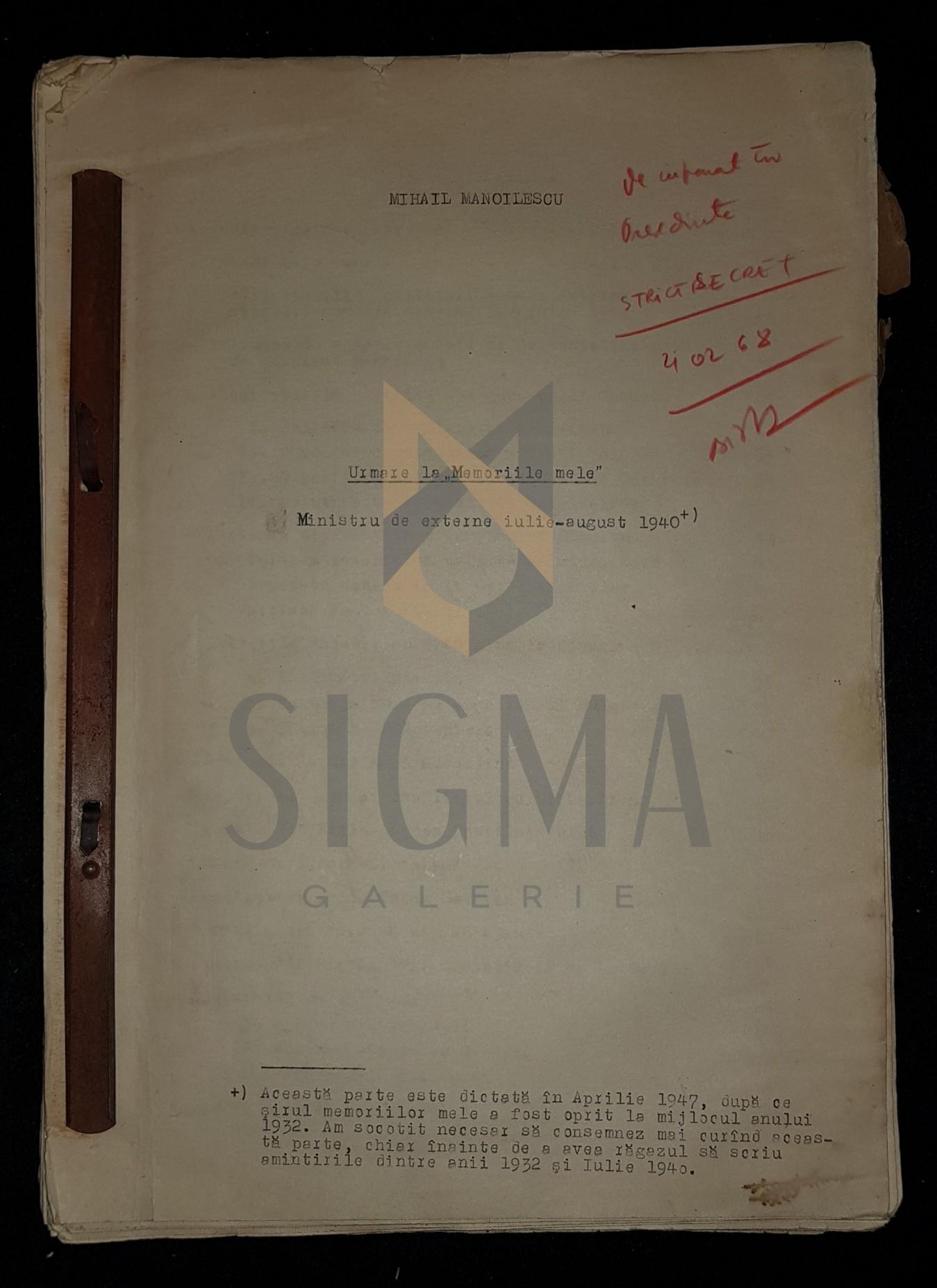 """MANUSCRIS DACTILOGRAFIAT """"STRICT SECRET"""" la LUCRAREA URMARE LA """"MEMORIILE MELE"""", 1947"""