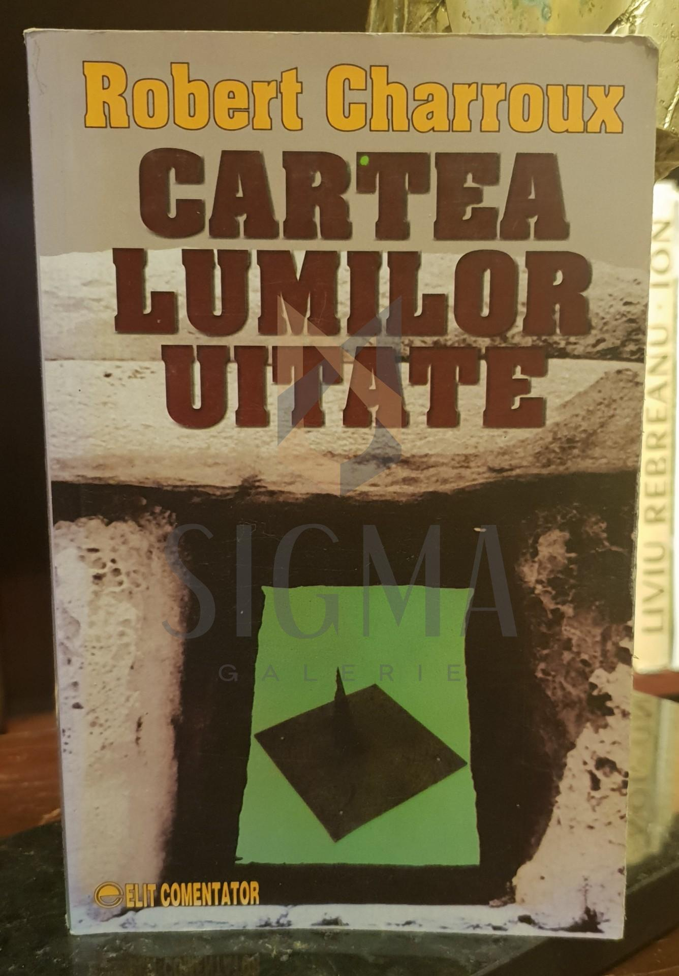 CARTEA LUMILOR UITATE