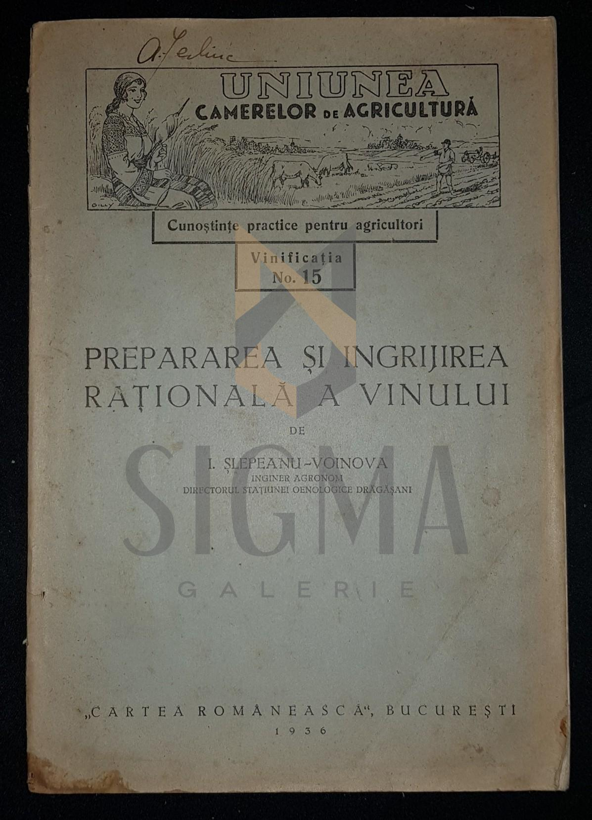 SLEPEANU-VOINOVA I. (Inginer Agronom, Directorul Statiunei Oenologice Dragasani)