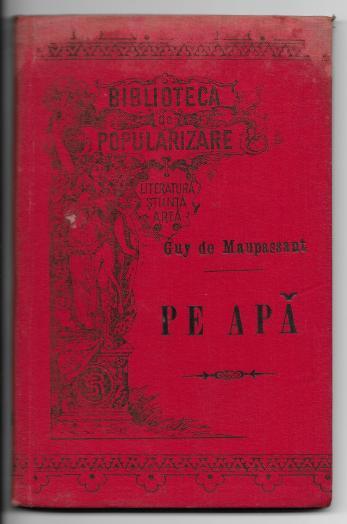 GUY DE MAUPASSANT ( Traducere de I. Hussar )