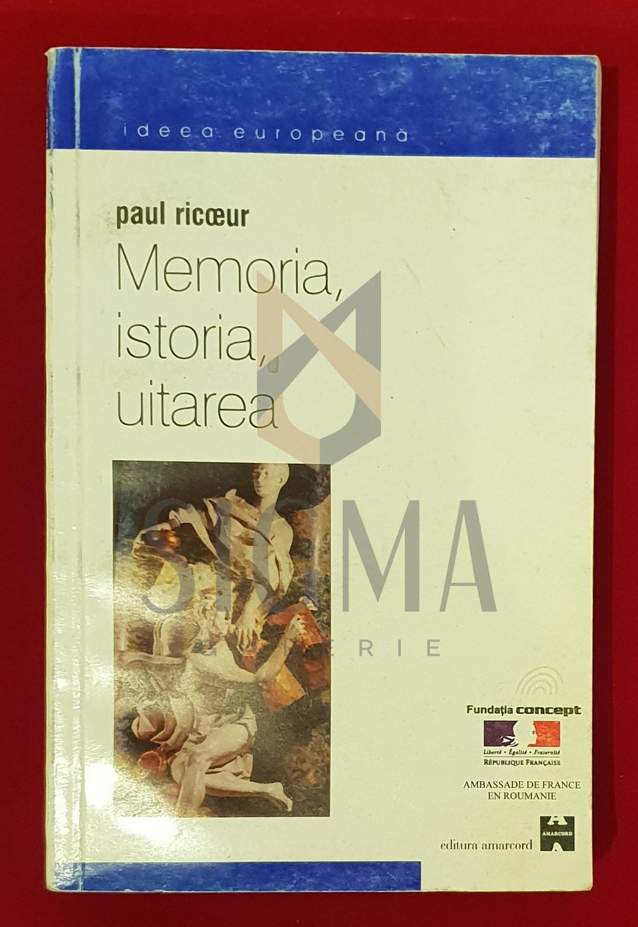 Memoria, istoria, uitarea