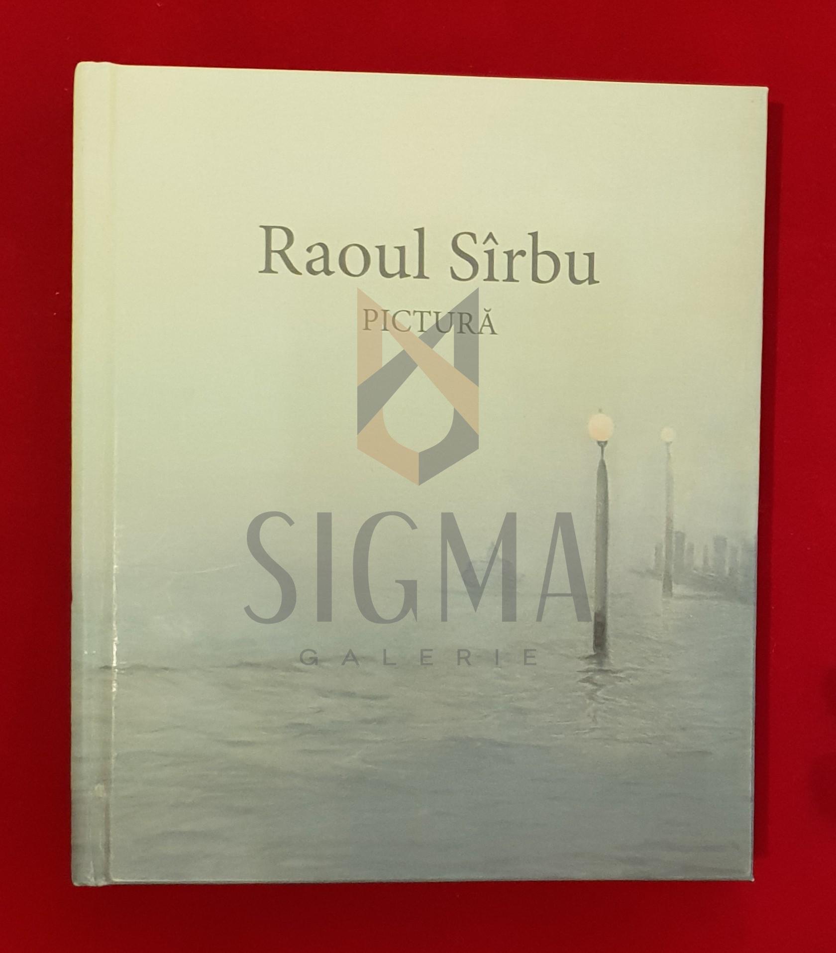 Raoul Sirbu * Pictura