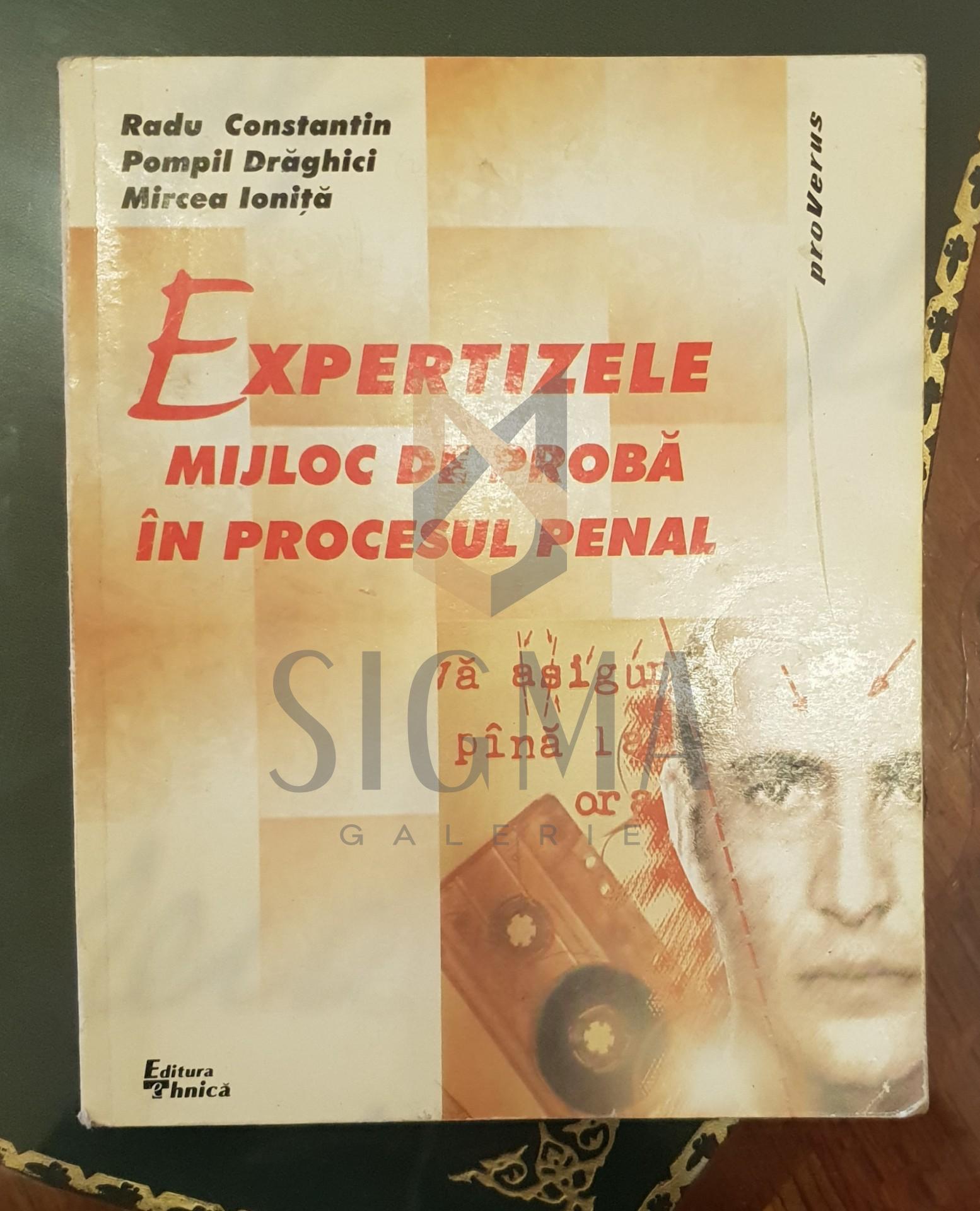 Expertizele - Mijloc de proba in procesul penal