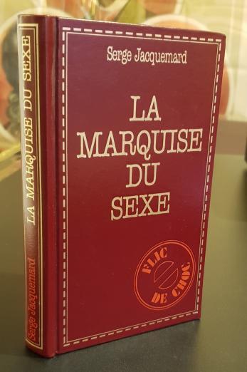 La marquise du sexe