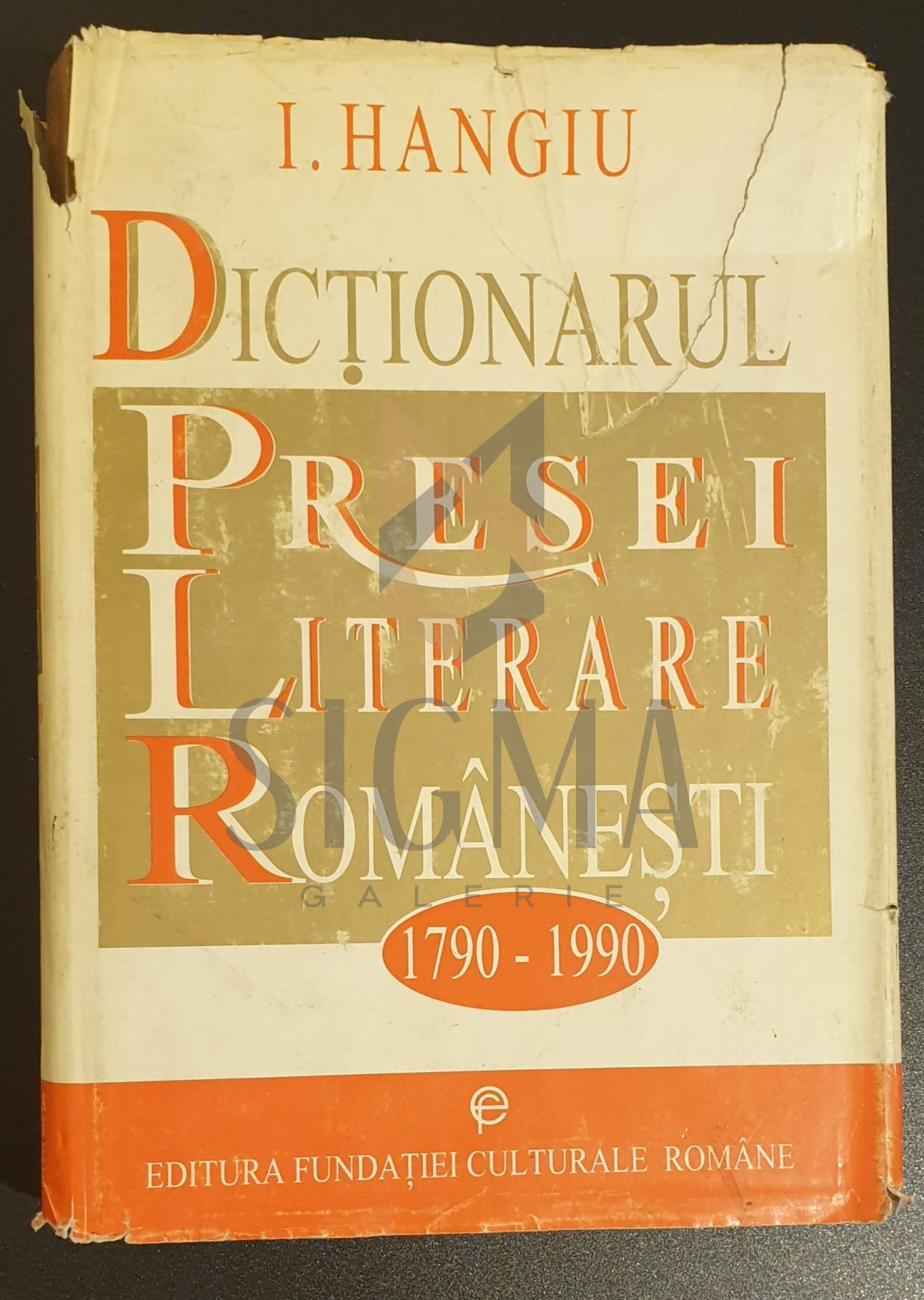 Dictionarul presei literare romanesti 1790-1990