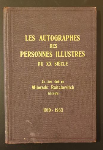 Les Autographes des Personnes Illustres du XX siecle