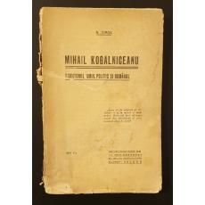 Mihail Kogalniceanu  -  scriitorul, omul politic si romanul