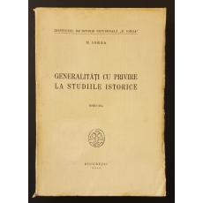 Generalitati cu privire la studiile istorice