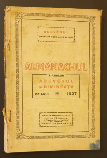 Almanachul ziarelor Adevarul si Dimineata pe anul 1927