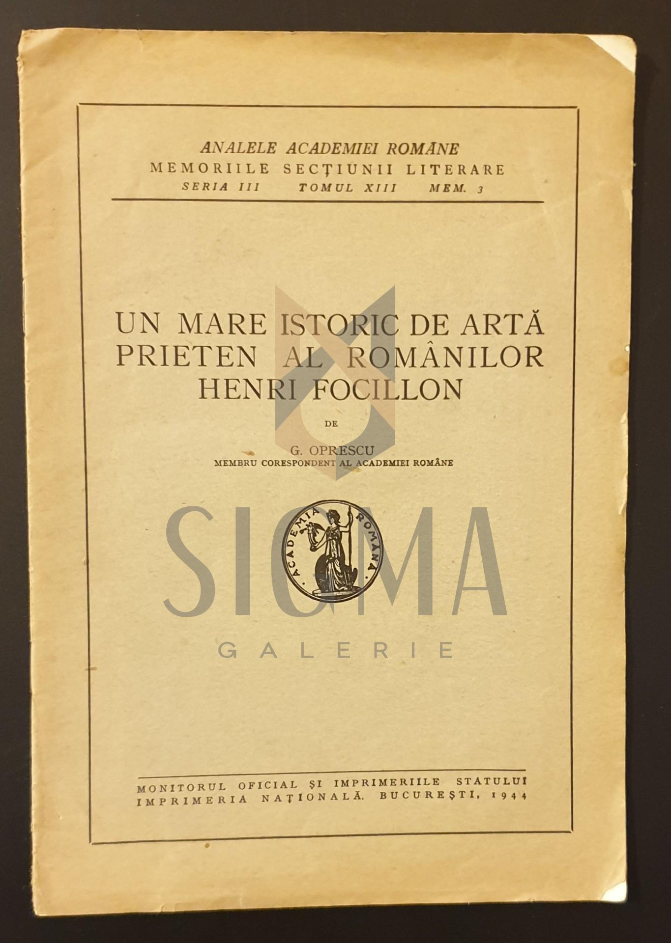 Un mare istoric de arta prieten al romanilor, Henri Focillon
