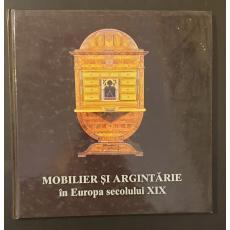 Mobilier si argintarie in Europa secolului XIX