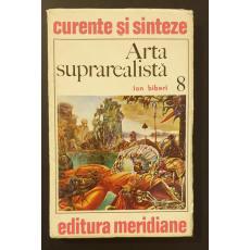 """Curente si sinteze  * Arta suprarealista"""""""