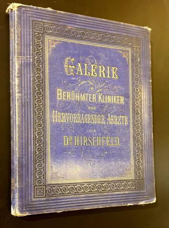 Galerie  *  Beruhmter Kliniker und Hervorragender Aerzte
