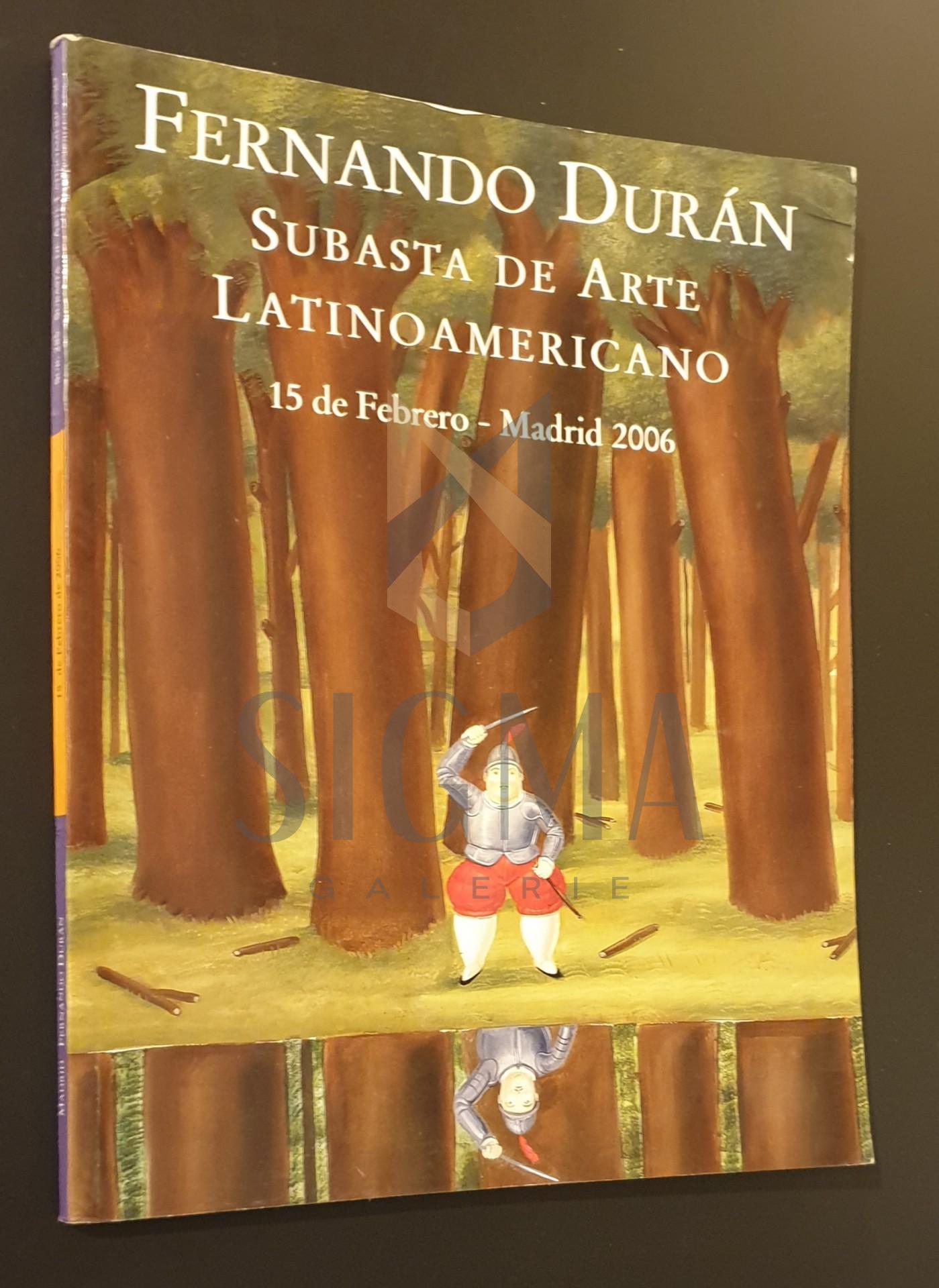 Catalog de expozitie  *  Fernando Duran subasta de arte latino-americano, 15 Februarie 2006 - Madrid