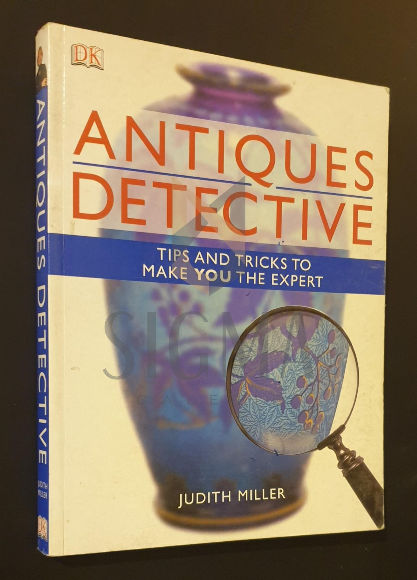 Antiques Detective  -  Tips and tricks to make you the expert