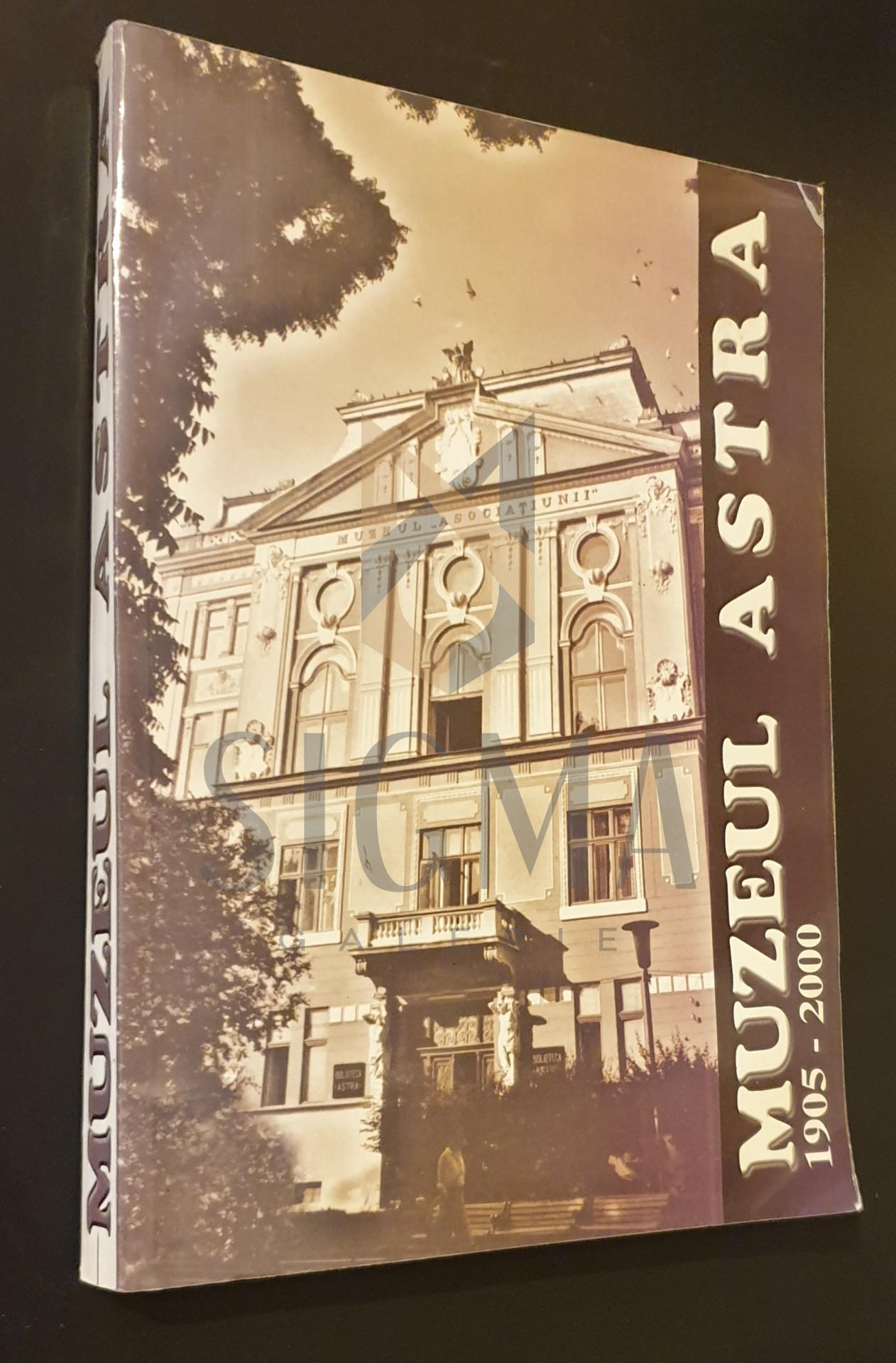 Muzeul Astra 1905-2000