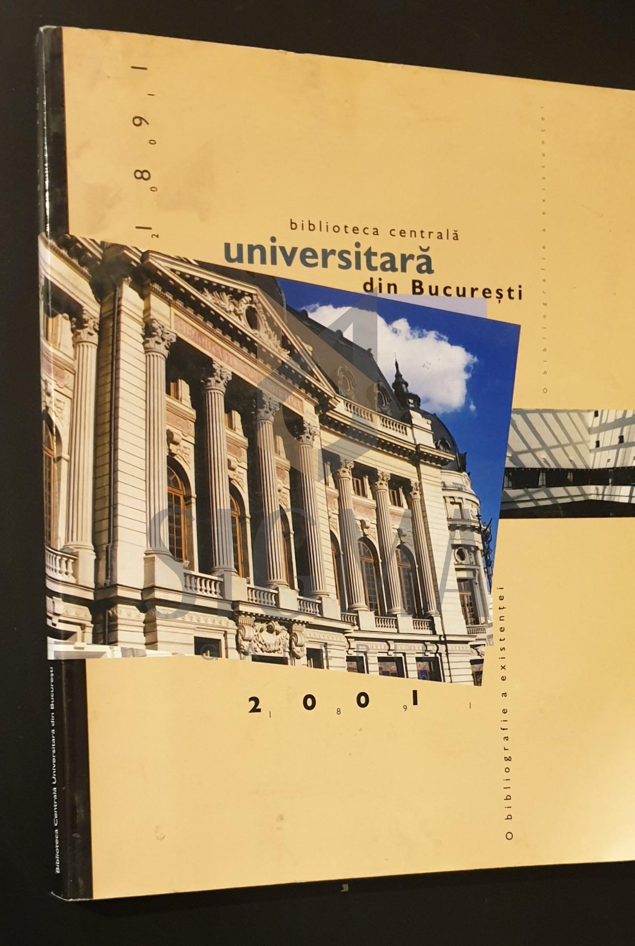 Biblioteca centrala universitara din Bucuresti  1891-2001