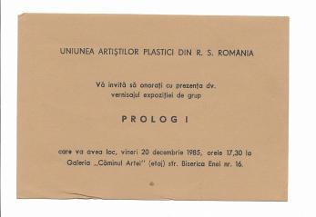 """INVITATIE VERNISAJULPRIMEI  EXPOZITII DE GRUP  """" PROLOG I """" , 1985"""