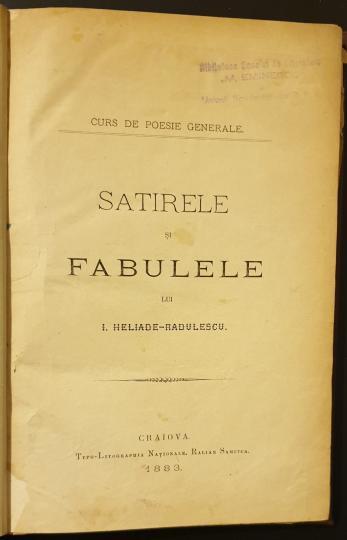 Satirele si Fabulele lui I. Heliade Radulescu - AUTOGRAF!