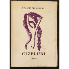 CIZELURI , VERSURI ( ilustratii de autor ), 1996, Exemplarul 3 din 50  *  primele 50 de exemplare fiind numerotate si semnate de autor !