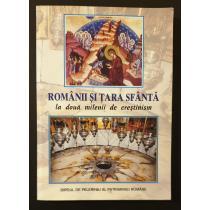Romanii si Tara Sfanta la doua milenii de crestinism