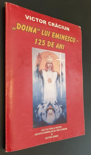 """""""DOINA"""" LUI EMINESCU - 125 DE ANI"""