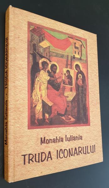 TRUDA ICONARULUI  *  MONAHIA IULIANIA
