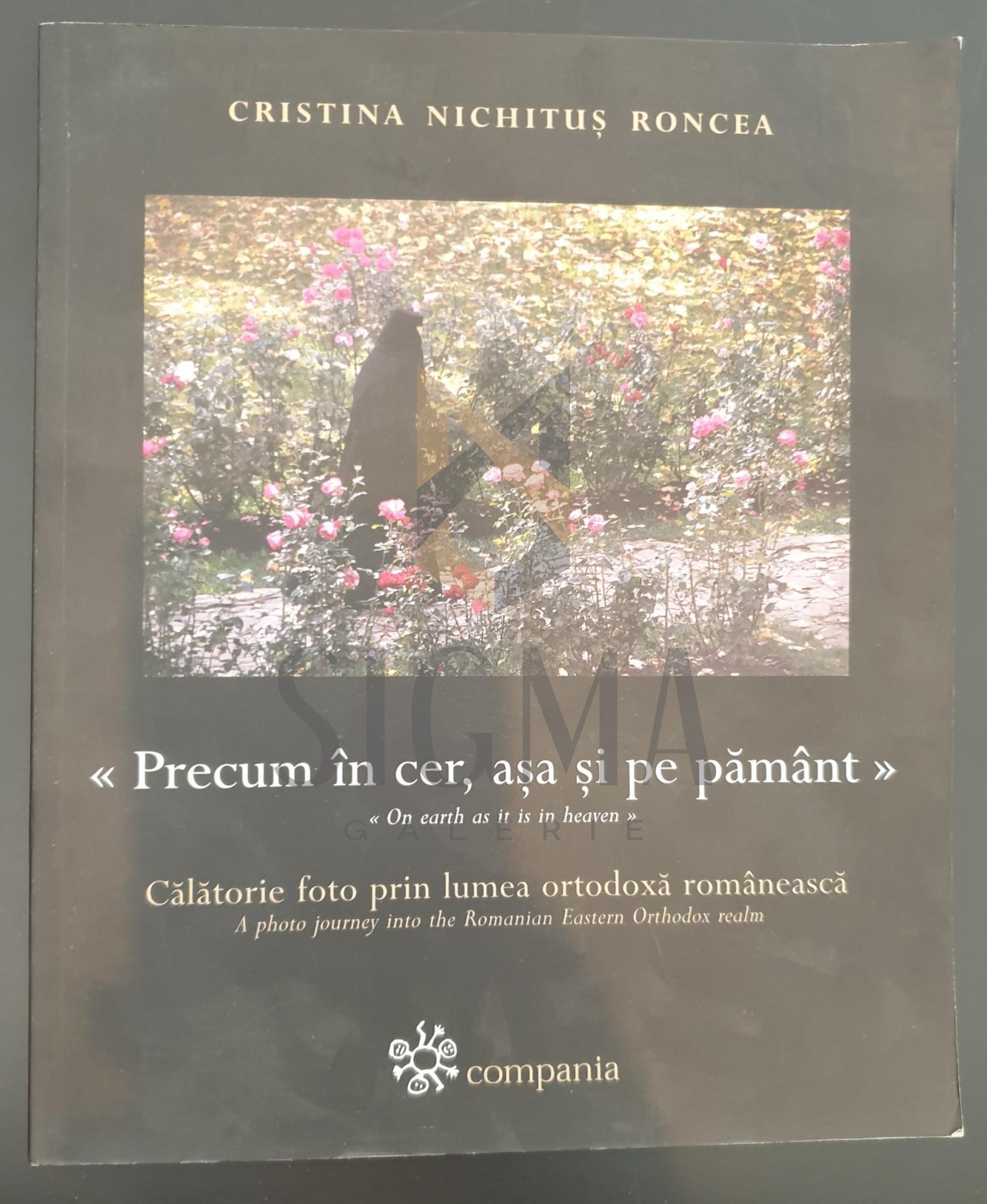 PRECUM IN CER, ASA SI PE PAMANT  *  CALATORIE FOTO PRIN LUMEA ORTODOXA ROMANEASCA