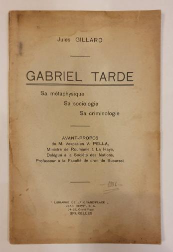 JULES GILLARD ( prefata de Vespasian V. Pella )