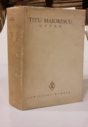 TITU MAIORESCU ( editie ingrijita de Georgeta Radulescu Dulgheru )