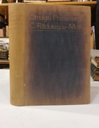 OMAGIU PROFESORULUI CONSTANTIN RADULESCU - MOTRU , 1932