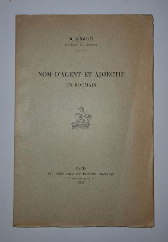 A. ( Alexandru ) Graur ( dedicatie ! )