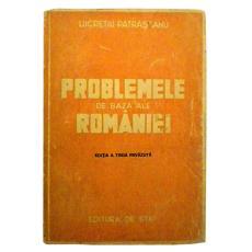 Problemele de baza ale RomanieiEditia a III-a revazuta