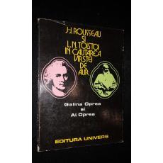 J. J. Rousseau si L. N. TolstoiIn cautarea varstei de aur