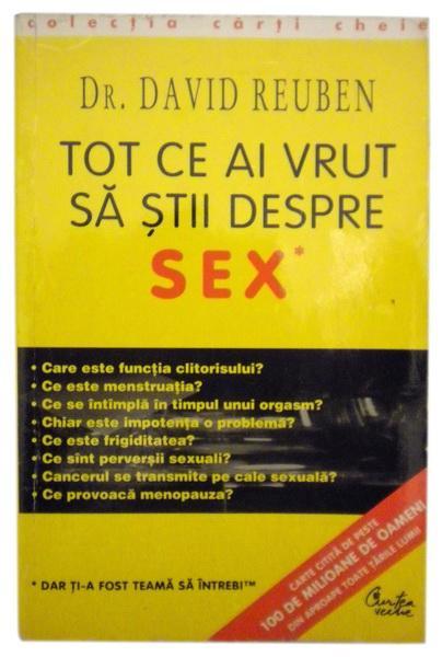 Tot ce ai vrut sa stii despre sex