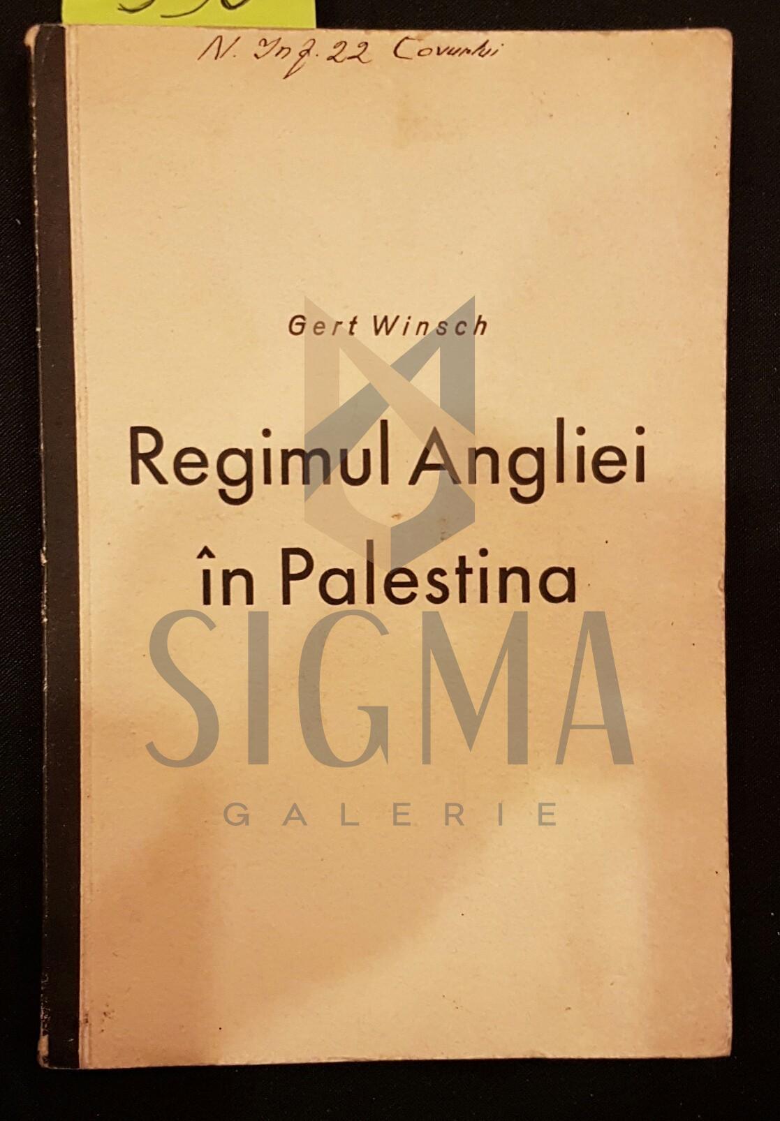 REGIMUL ANGLIEI IN PALESTINA -SERVICIUL GERMAN DE INFORMATII, BERLIN 1940