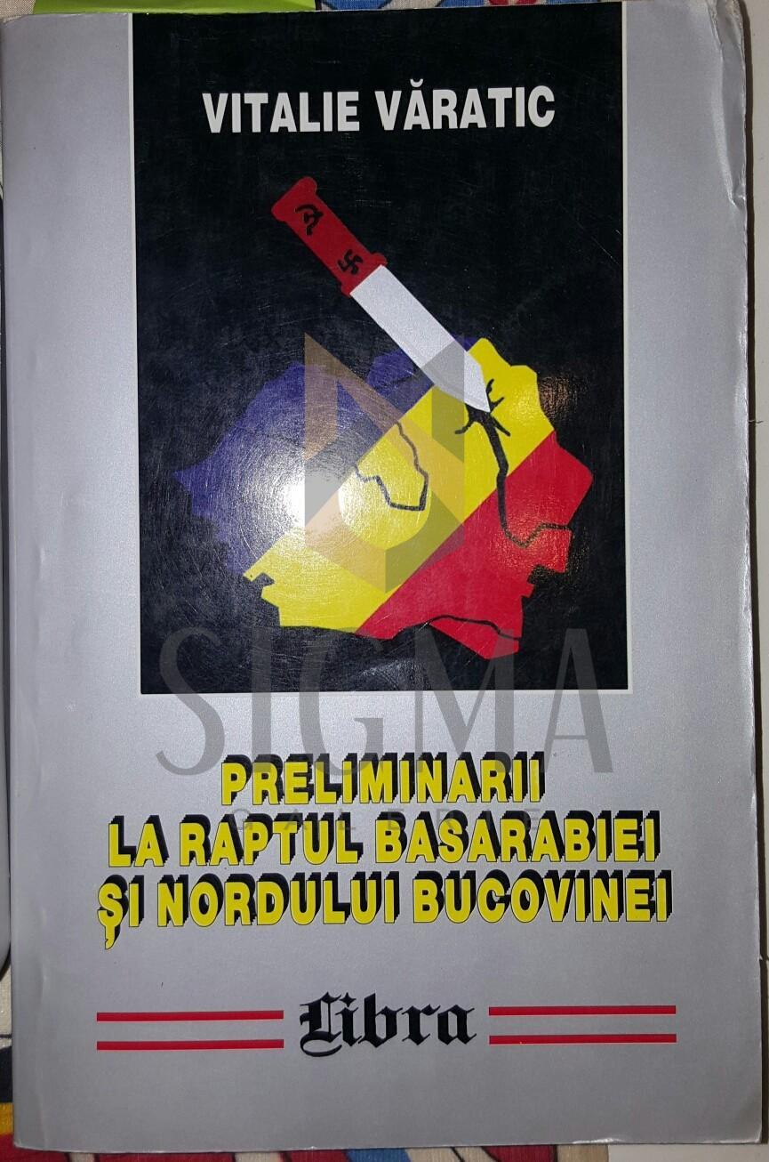 Preliminarii la raportul Basarabiei si nordului Bucovinei