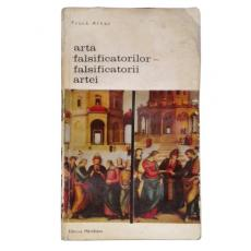 Arta falsificatorilor – falsificatorii artei