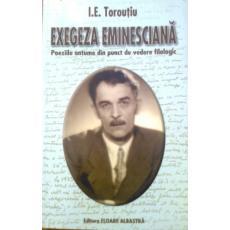 I.E. Toroutiu Exegeza eminesciana Poeziile antume din punct de vedere filologic